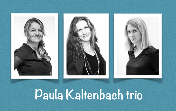 Paula Kaltenbach Trio