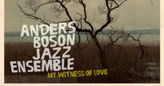 Ny singel med Anders Boson Jazz Ensemble